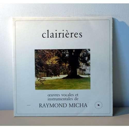 FRANCE SPRINGUEL & RAYMOND MICHA RAYMOND MICHA Oeuvres vocales et instrumentales