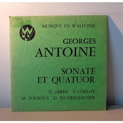 GERARD JARRY & SERGE COLLOT GEORGES ANTOINE sonate pour violon et piano op.3 & Quatuor op.6