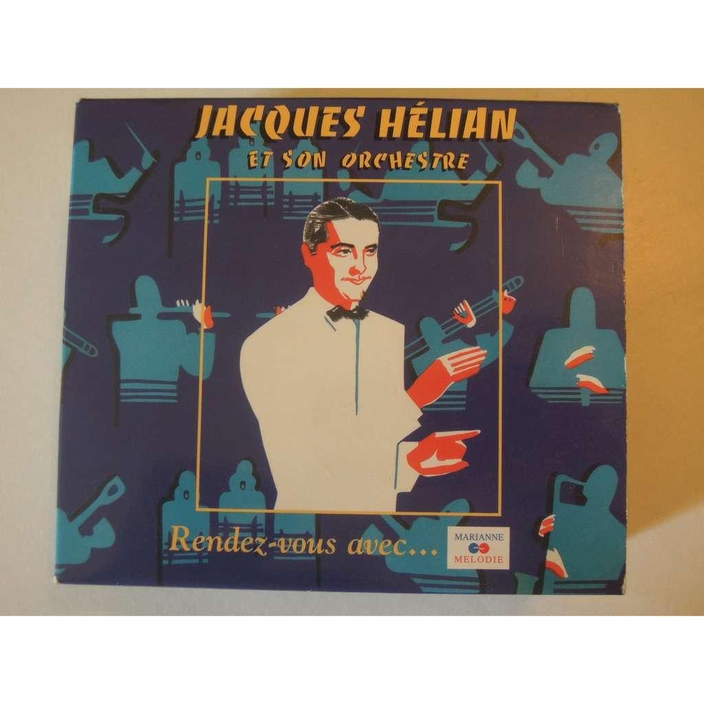 jacques helian rendez vous avec jacques helian