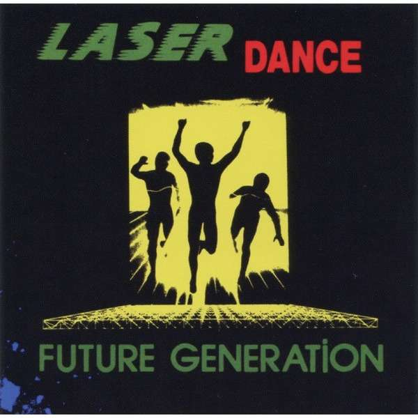 LASER DANCE FUTURE GENERATION