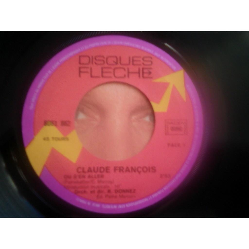 Claude François - Où S'en Aller ? (7, Single) Claude François - Où S'en Aller ? (7, Single)