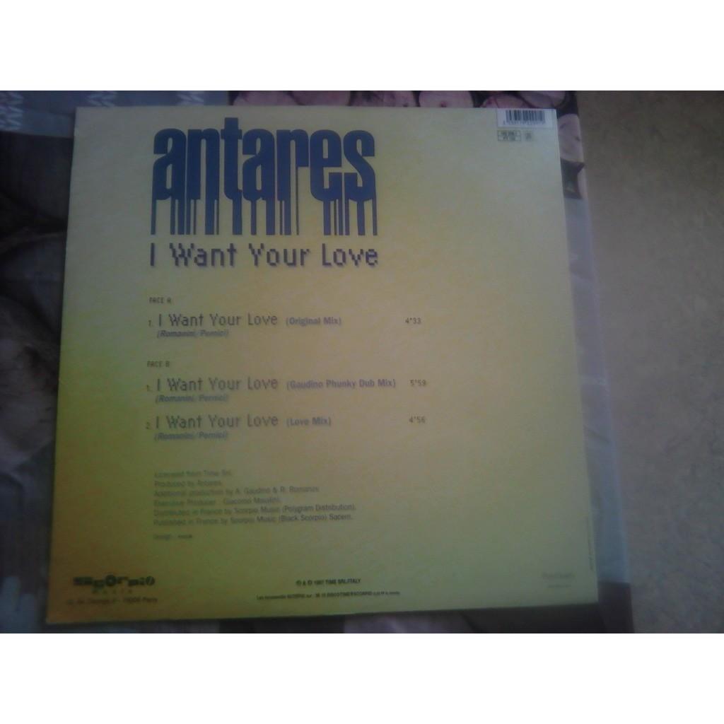 Antares (3) - I Want Your Love (12, Maxi, Promo) Antares (3) - I Want Your Love (12, Maxi, Promo)