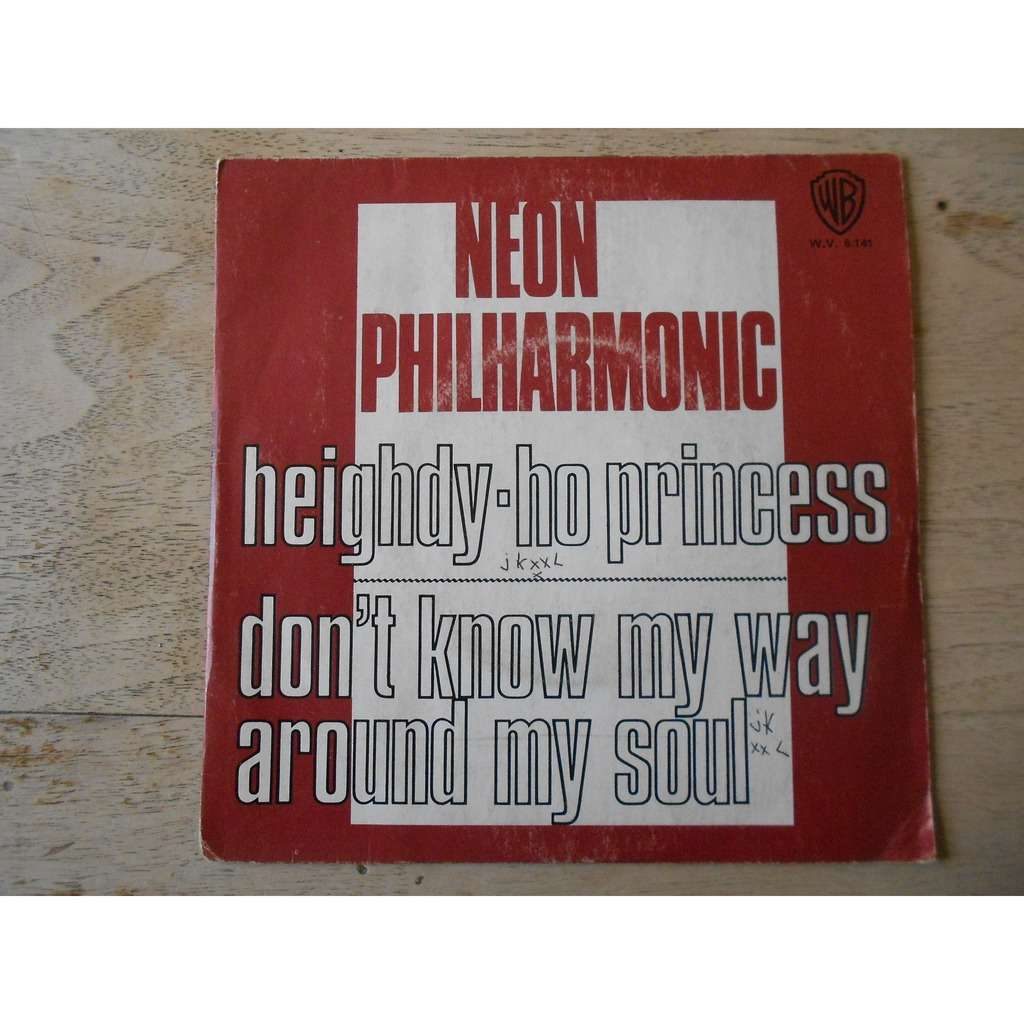 neon philharmonic heighdy-ho princess - don't know my way around my soul