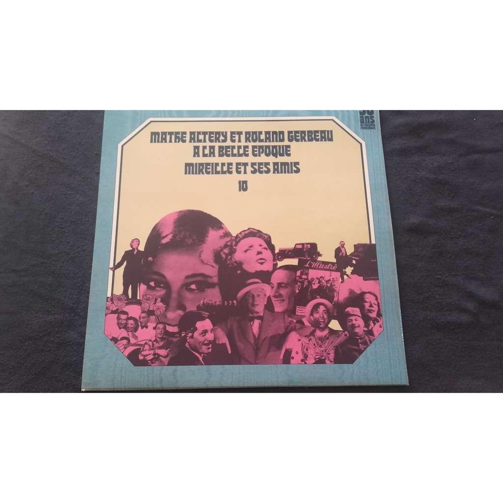 Compilation - 50 ans de chansons française Mathe Altery et Roland Gerbeau à la Belle Epoque Mireille et ses amis