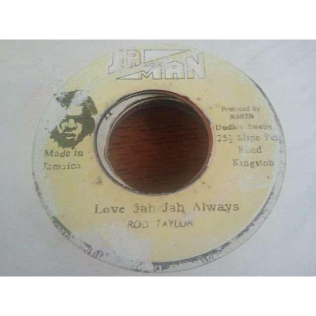 ROD TAYLOR LOVE JAH JAH ALWAYS / VERSION ORIG