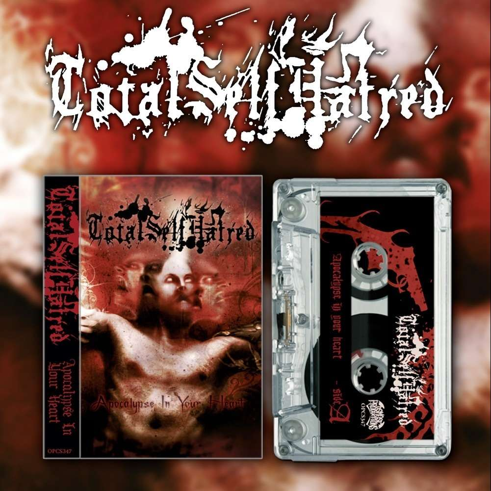 TOTALSELFHATRED Apocalypse in Your Heart