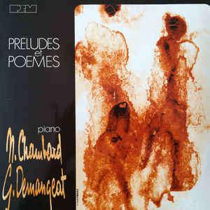 N Chambard G Demangeat Préludes Et Poèmes
