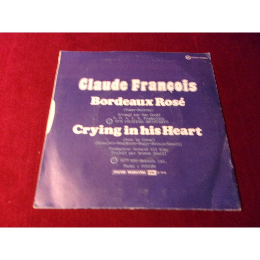 CLAUDE FRANCOIS ( en anglais ) BORDEAUX ROSE / CRYING IN HIS HEART