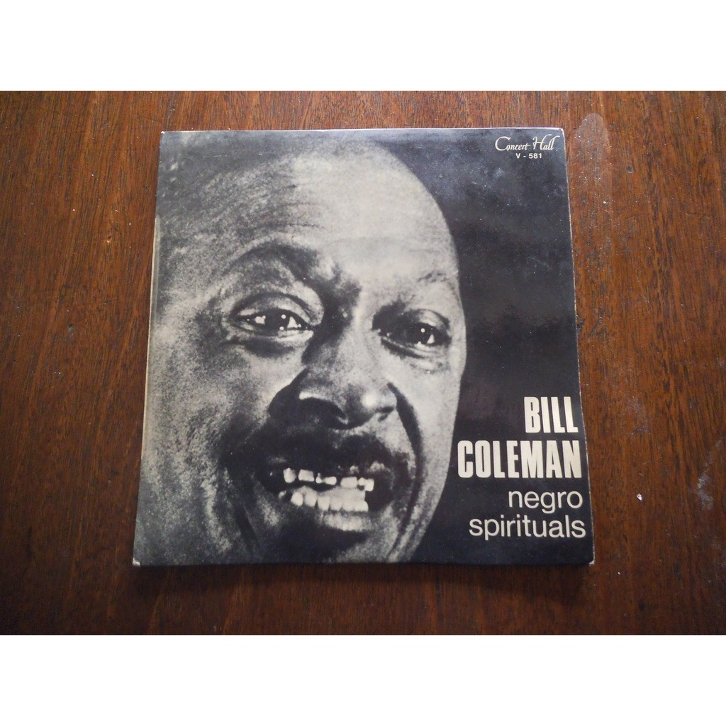 bill coleman swing low, sweet chariot /o when the saints / sometimes i feel like a motherless child / down......