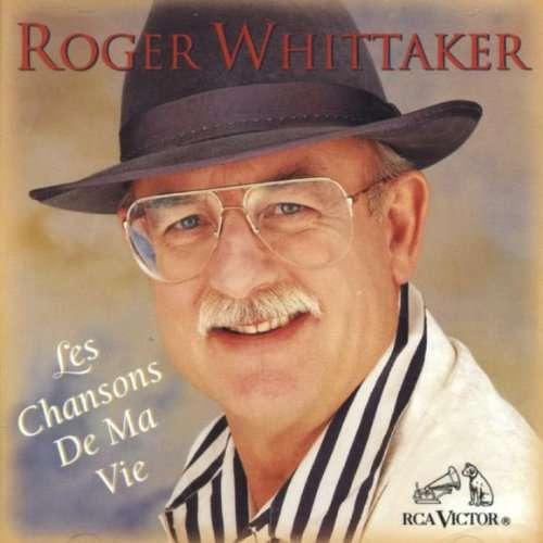 roger whittaker les chansons de ma vie