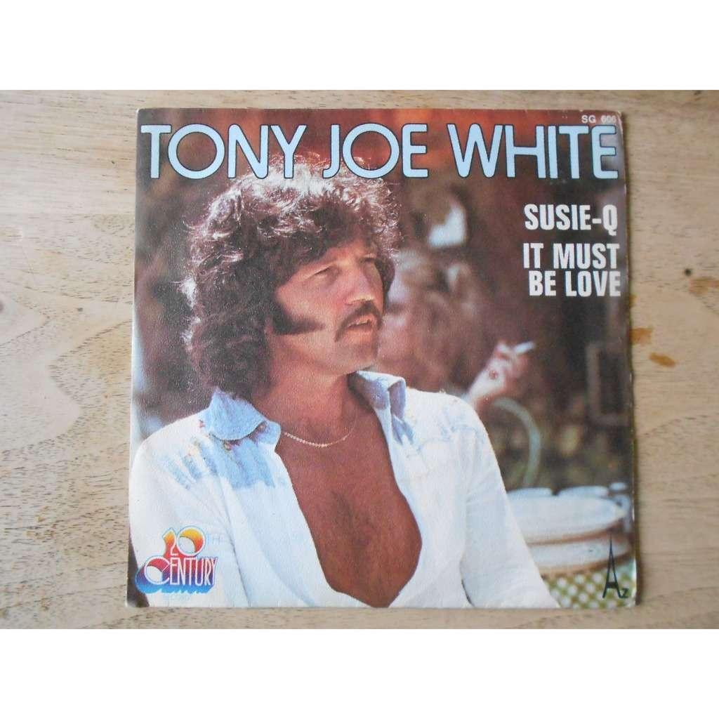 tony joe white susie-q - it must be love