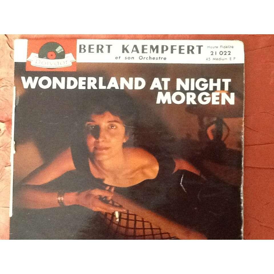bert kaempfert Morgen / les beaux jours de nos amours / wonderland ta night-club / dreaming the blues