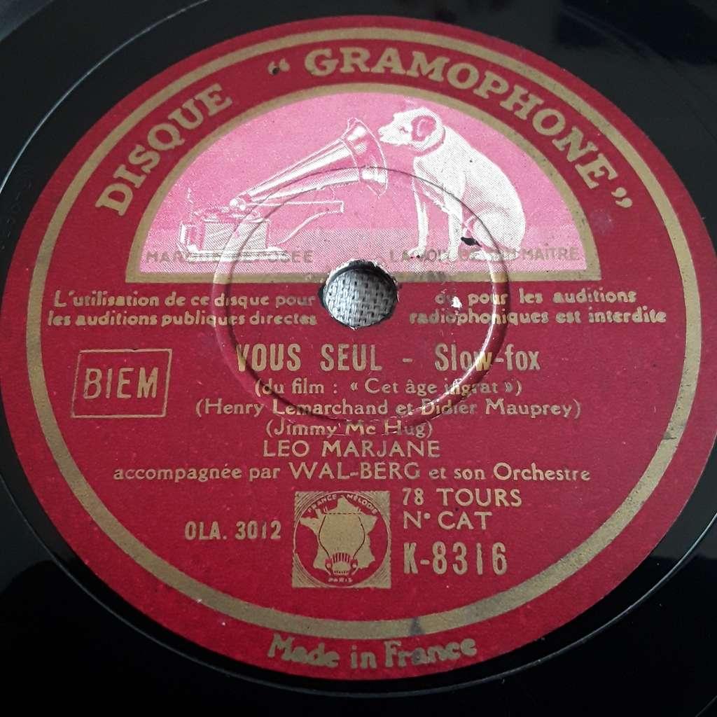 leo marjane - Wal-berg et son orchestre Vous seul ( cet age ingrat ) - la valse au village