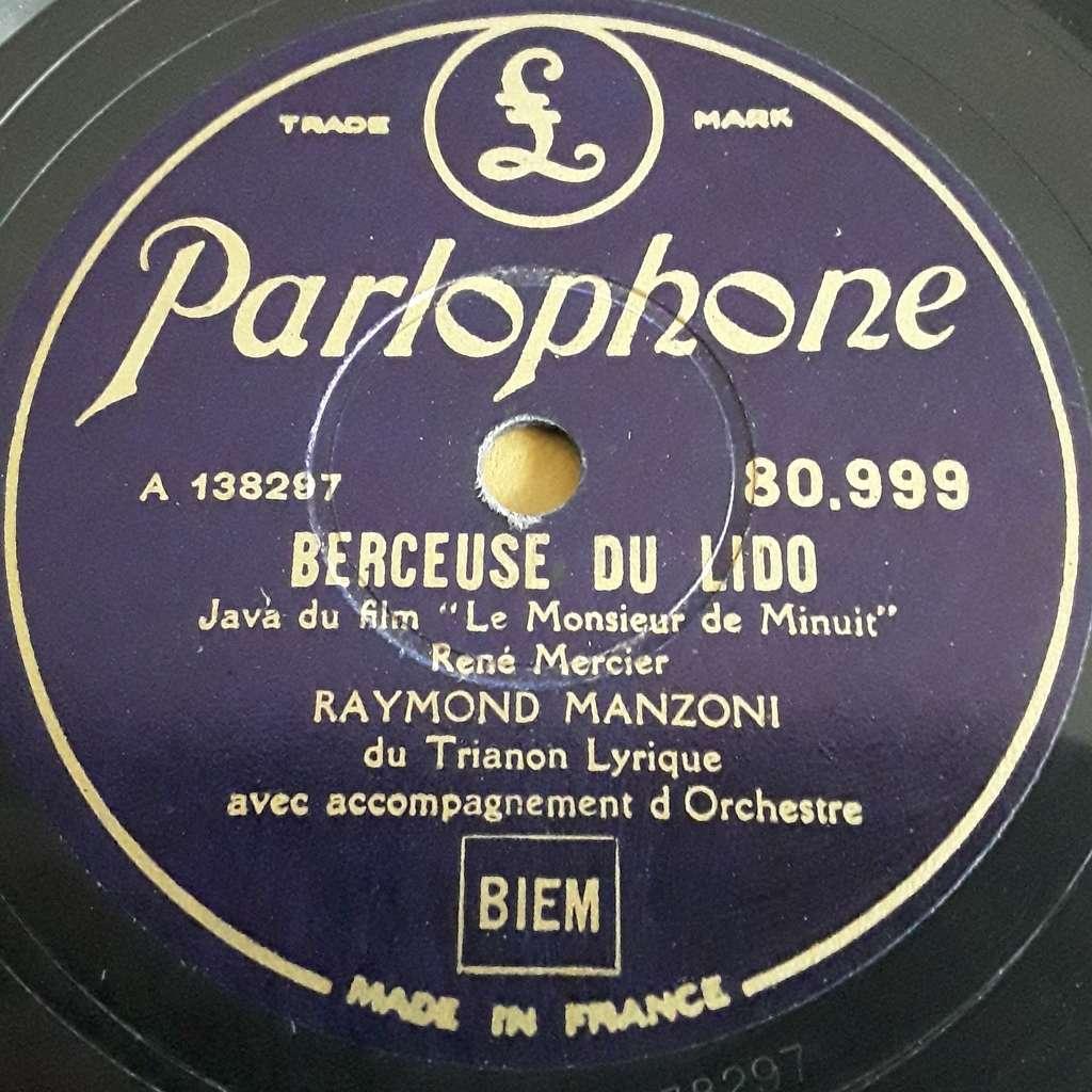 Raymond Manzoni du Trianon Lyrique Berceuse du Lido ( le monsieur de miniut ) - Un mariage d'amour ( Gagne ta vie )