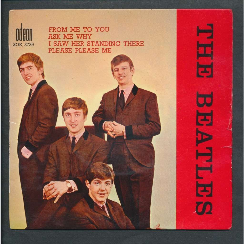 THE BEATLES from me to you - ask me why - i saw her standing there + please pease me