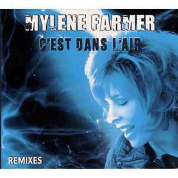 Mylène FARMER C'est dans l'air Part 1 Remixes Ltd ed 4 tracks
