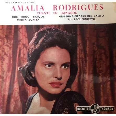 amalia rodrigues chante en espagnol - don triqui traque / mirita bonita / grotenme piedras del campo / tu recuerdoyyo