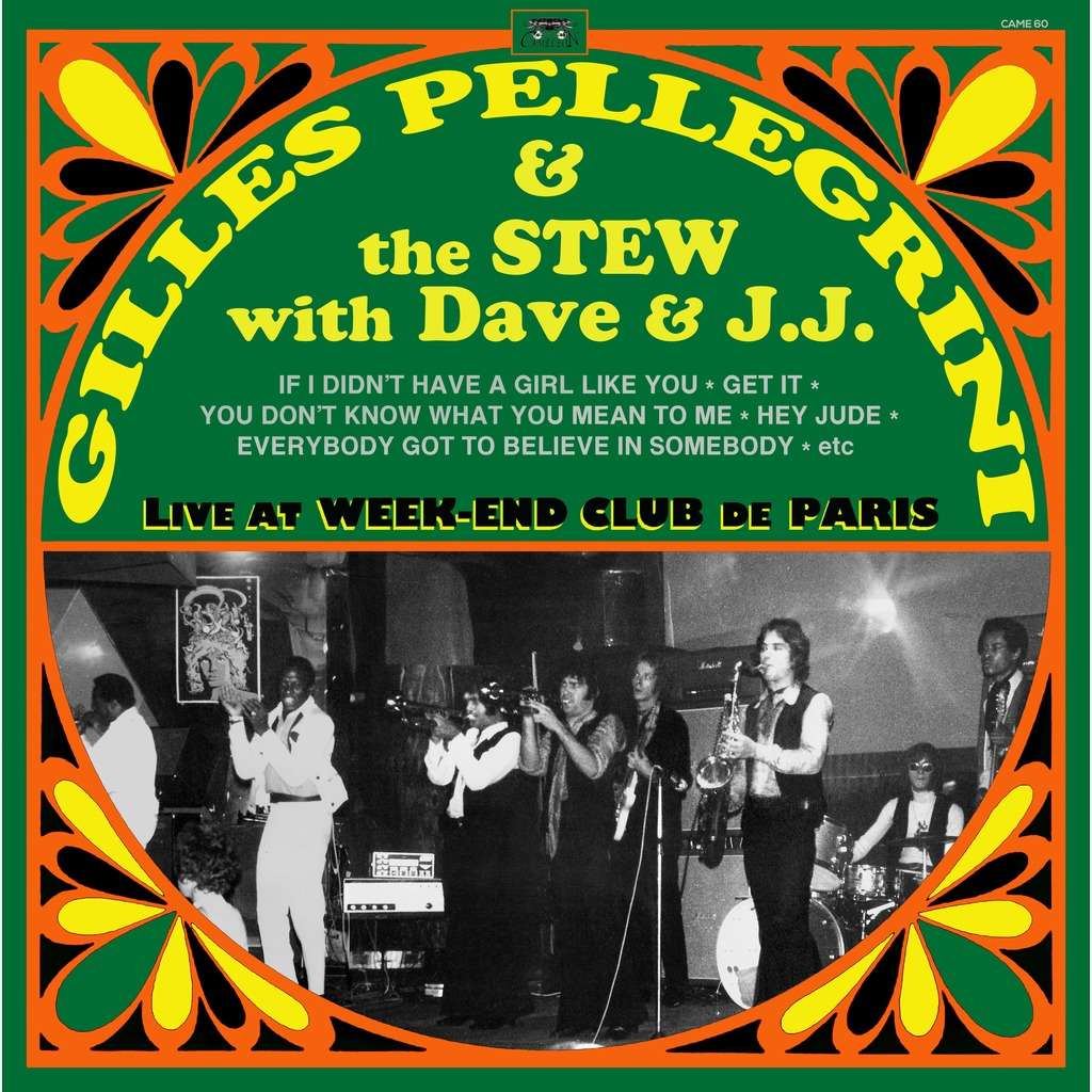 CAMELEON : GILLES PELLEGRINI & THE STEW with DAVE & J.J. Live At Week-End Club De Paris - 33T