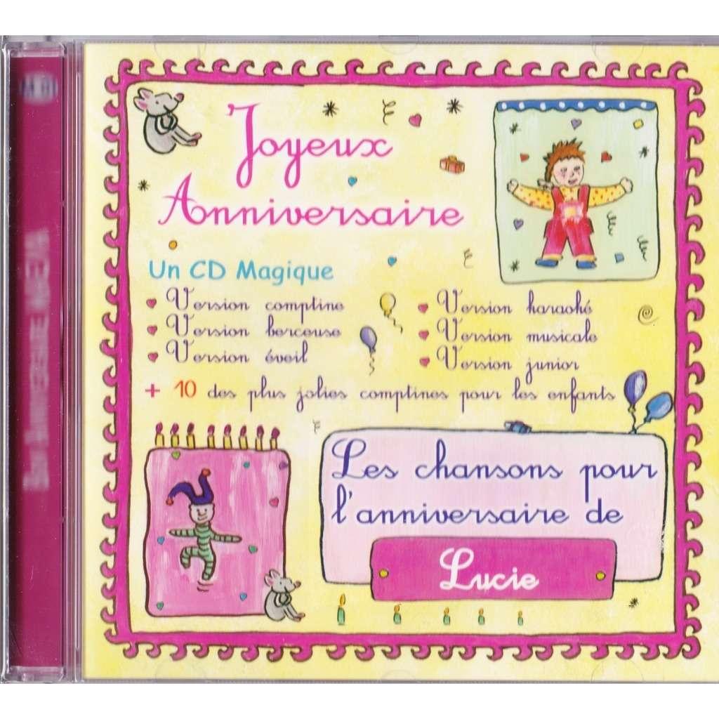 Joyeux Bon Anniversaire Les Chansons Pour L Anniversaire De Lucie De