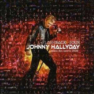 HALLYDAY, JOHNNY FLASHBACK TOUR - PALAIS..