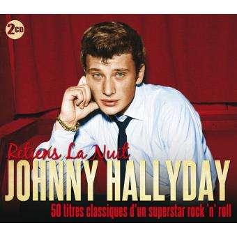JOHNNY HALLYDAY 'Retiens la nuit