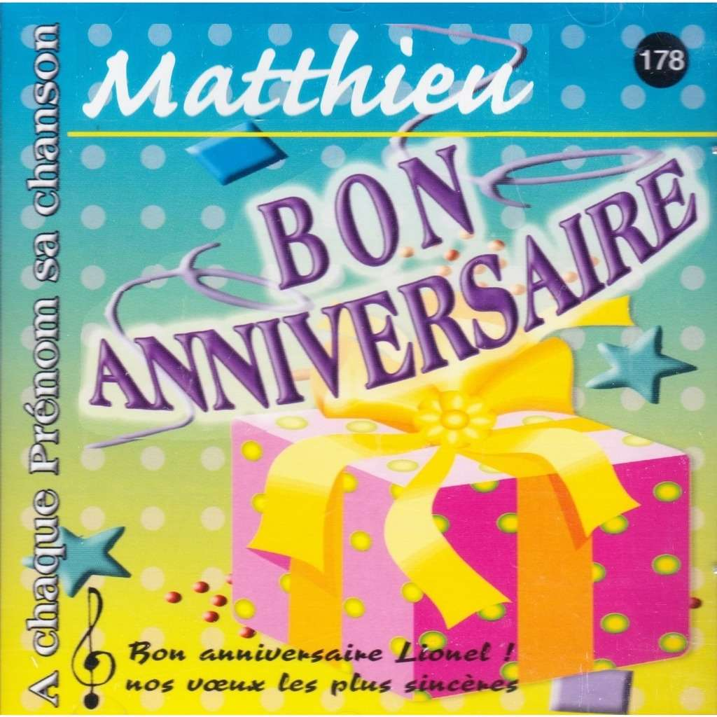 Joyeux Bon Anniversaire Matthieu Von A Chaque Prénom Sa Chanson Cd