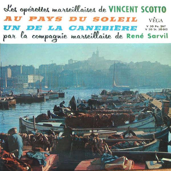 René Sarvil Les opérettes marseillaises de Vincent Scotto