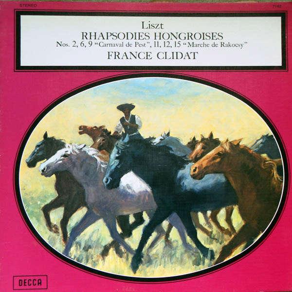 france clidat Liszt : Rhapsodies hongroises