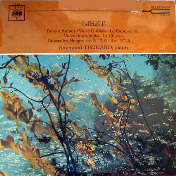 Raymond Trouard Liszt : Récital