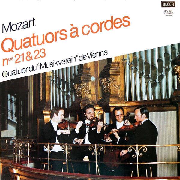 Musikverein de Vienne Mozart : Quatuors à cordes n°21 & 23