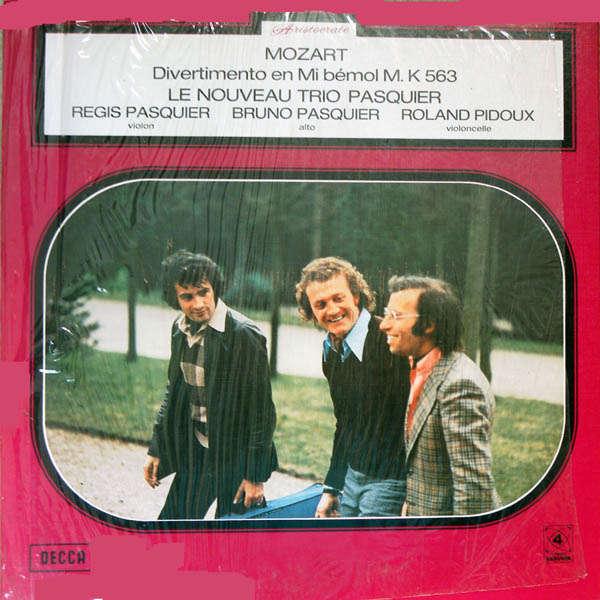 Nouveau Trio Pasquier Mozart : Divertimento en Mi bémol M