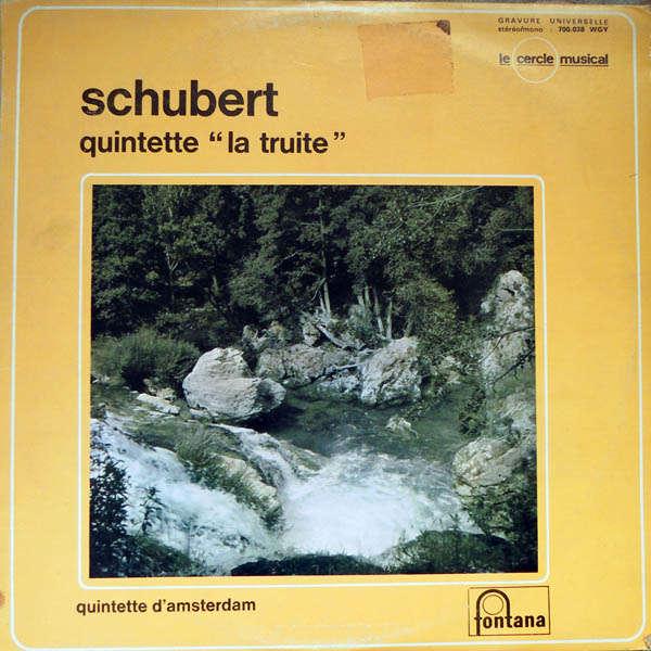 Quintette d'Amsterdam Schubert : La Truite
