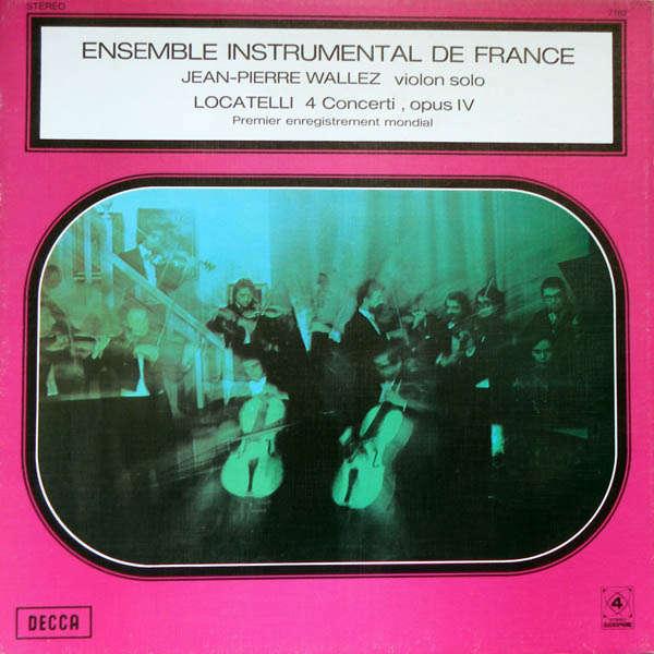 Ensemble instrumental de france Locatelli : 4 Concerti