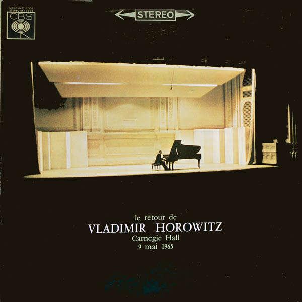 vladimir horowitz Carnegie Hall 9 Mai 1965