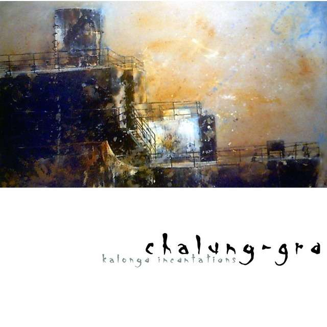 Facthedral's Hall : Chalung-Gra Kalonga Incantations - CD