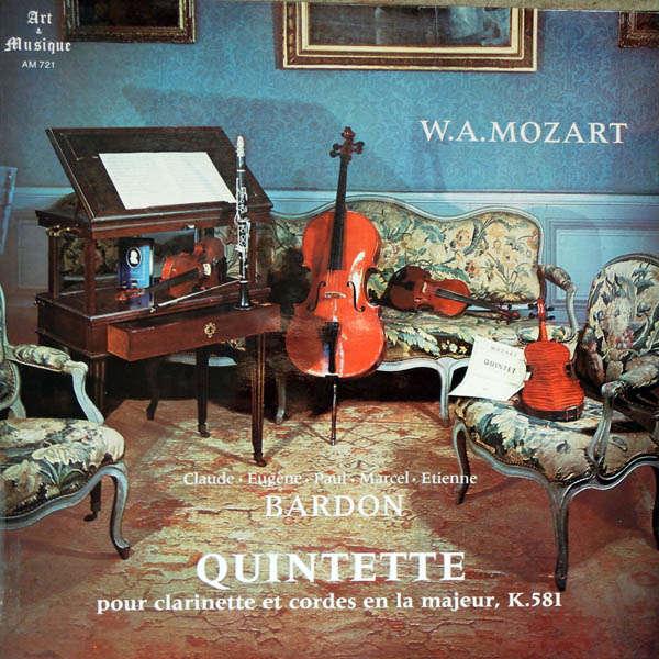 Quintette Bardon Mozart : Quintette pour clarinette & cordes en la majeur