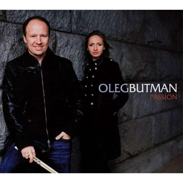 Oleg Butman Passion