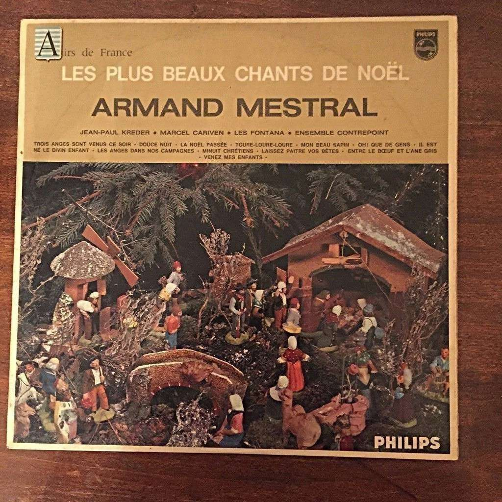ARMAND MESTRAL LES PLUS BEAUX CHANTS DE NOEL