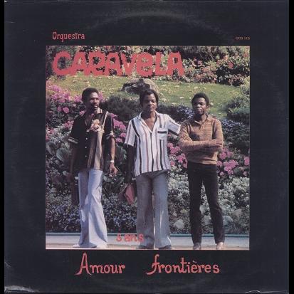 Orquestra Caravela amour sans frontières
