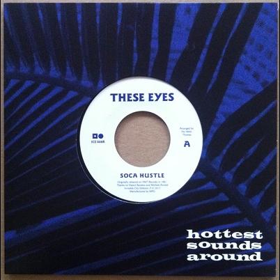 These Eyes Soca Hustle / Let Me Love