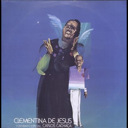 clementina de jesus convivado especial Carlos Cachaça