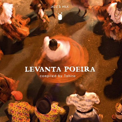 Levanta Poeira (various) Afro-Brazilian Music & Rhythms From 1976-2016