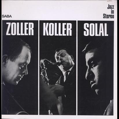 Attila Zoller, Hans Koller, Martial Solal Zo Ko So