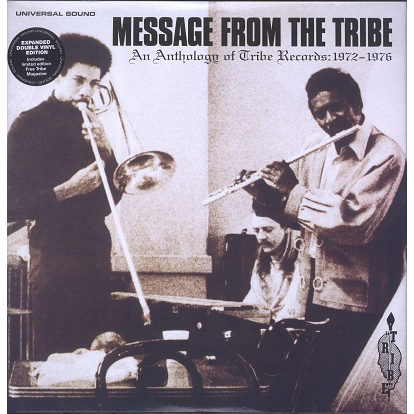 Message From The Tribe (various) An Anthology Of Tribe Records: 1972-1976