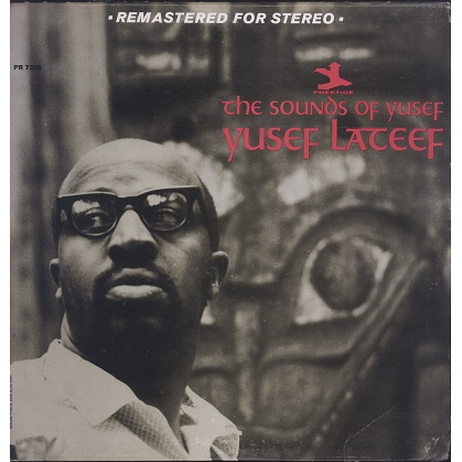 Yusef Lateef The sounds of Yusef