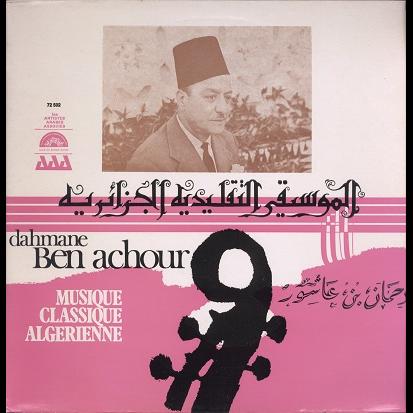 Dahmane Ben Achour Musique Classique Algerienne