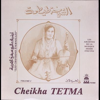 Cheikha Tetma Les chansons éternelles vol.1
