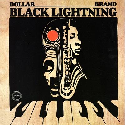 Dollar Brand Black Lightning