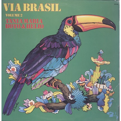 Tania Maria, Boto & Helio Via Brasil vol.2