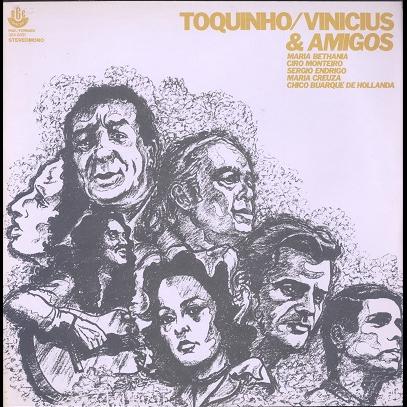 Toquinho / Vinicius Toquinho, Vinicius & Amigos